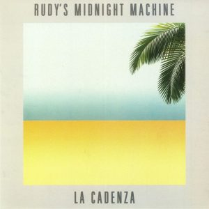 Rudy's Midnight Machine 'La Cadenza'