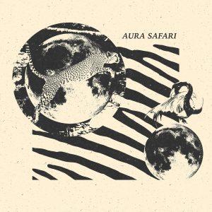 Aura Safari 'Aura Safari'